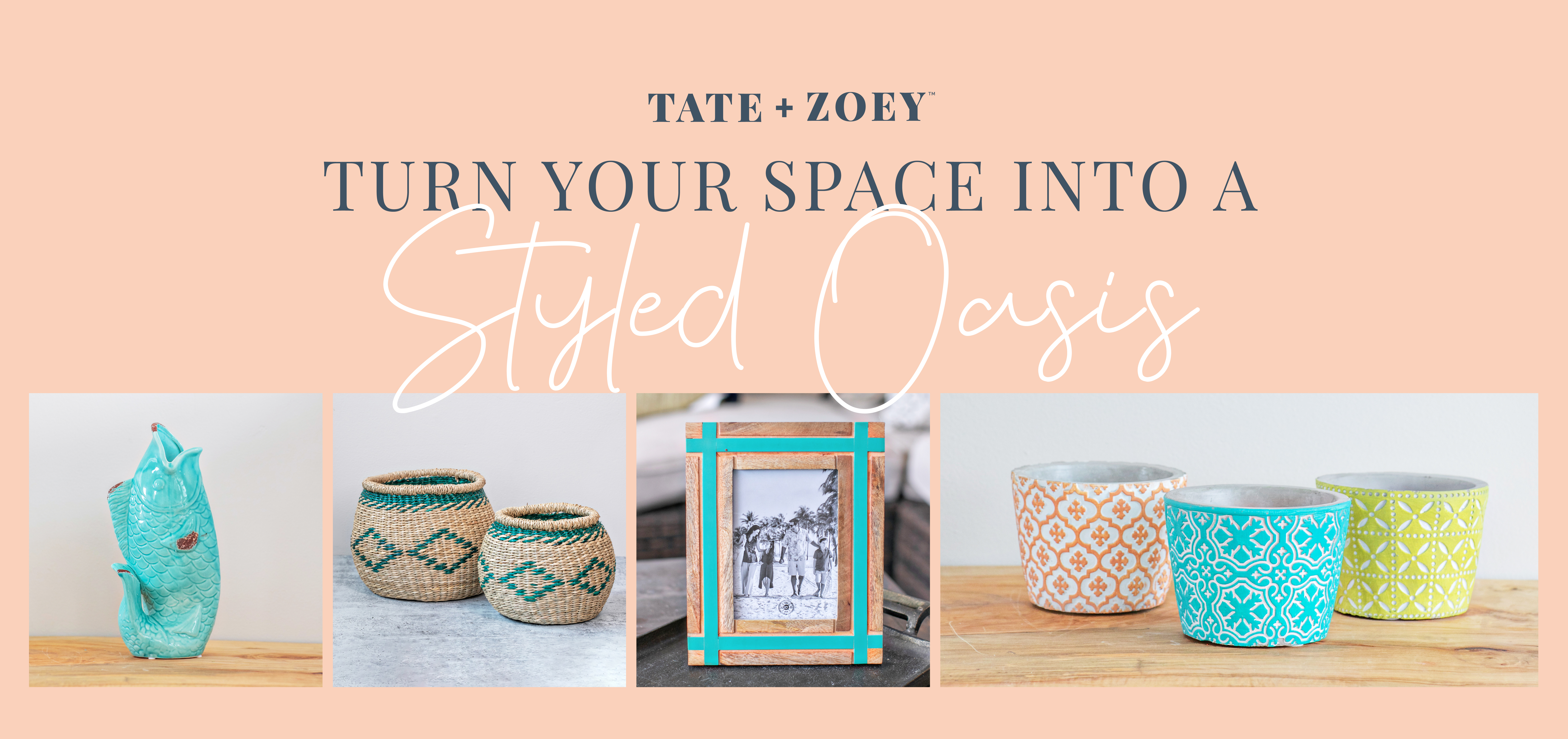 Turn Your Space Into a Styled Oasis